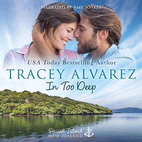 In Too Deep (Stewart Island Book 1) by Tracey Alvarez