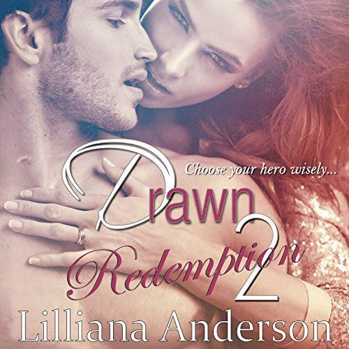 Drawn 2 – Redemption (Damien) by Lilliana Anderson