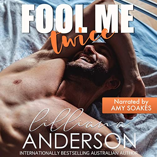 Fool Me Twice (Cartwright Brothers Book 1) by Lilliana Anderson