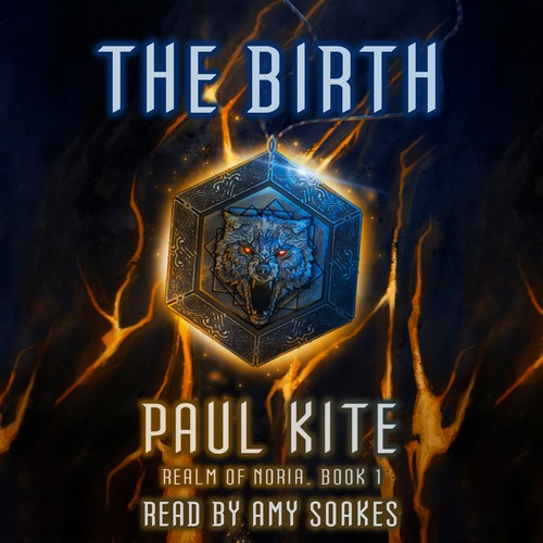 The Birth (Realm of Noria, Book 1) by Paul Kite