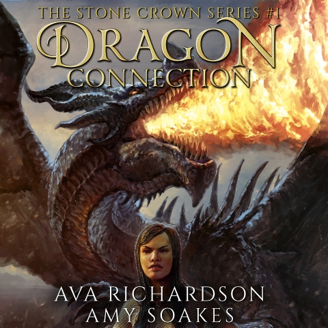 Dragon Connection: Stone Crown, Book 1  by Ava Richardson