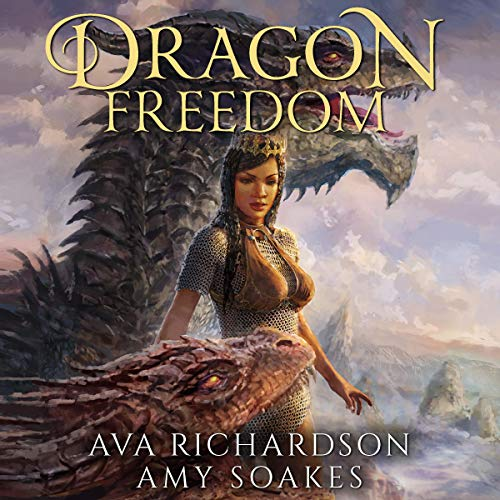 Dragon Freedom: Stone Crown, Book 3  by Ava Richardson