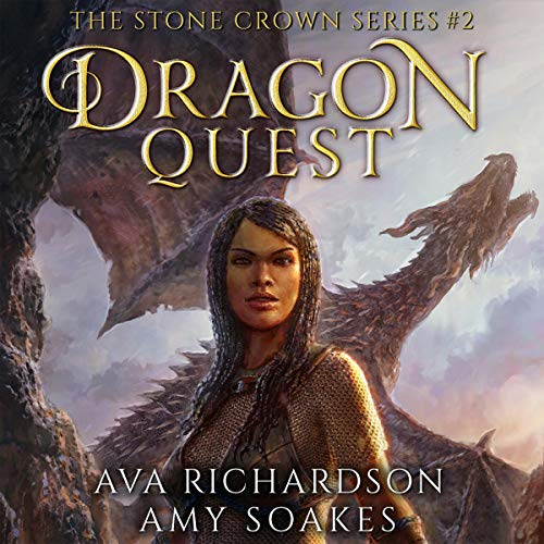Dragon Quest: Stone Crown, Book 2  by Ava Richardson