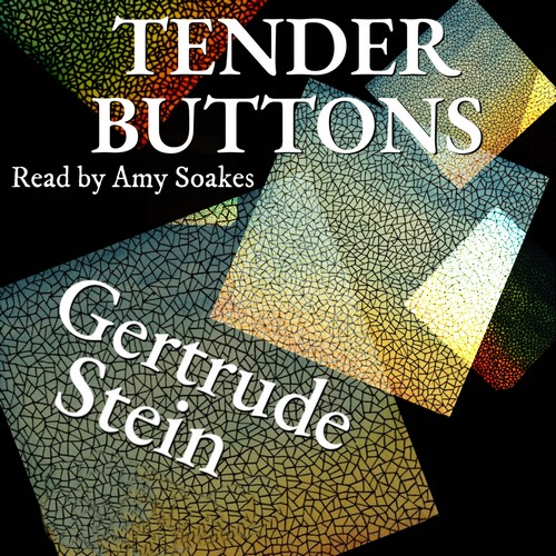 Tender Buttons Objects, Food, Rooms  by Gertrude Stein