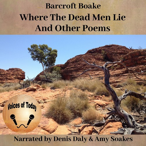 Where The Dead Men Lie and Other Poems by Barcroft Boake