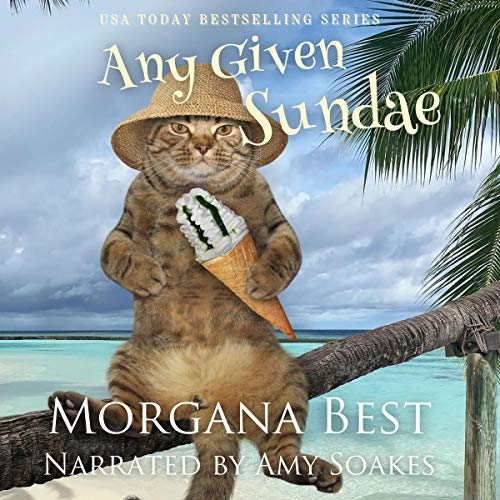 Any Given Sundae: Australian Amateur Sleuth, Book 5 by Morgana Best