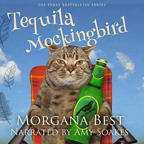 Tequila Mockingbird: Australian Amateur Sleuth, Book 7 by Morgana Best